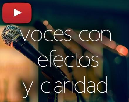 Efectos en la voz sin perder claridad