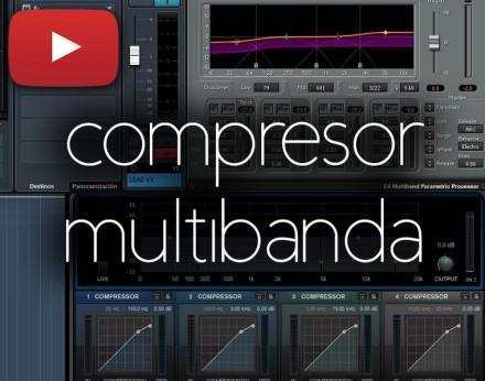 Compresor Multibanda: Videotutorial