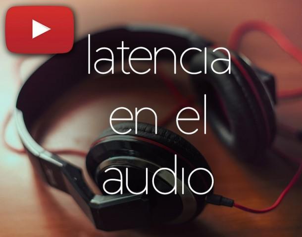 Latencia en la grabación de audio