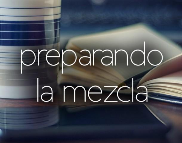 CÓMO PREPARAR LA MEZCLA