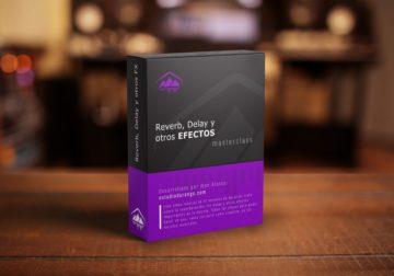 Reverb, Delay y otros efectos