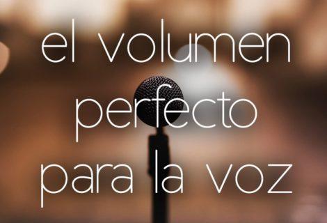 a qué volumen mezclar la voz