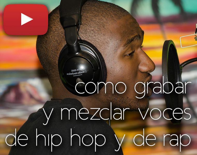 grabar y mezclar voces de rap