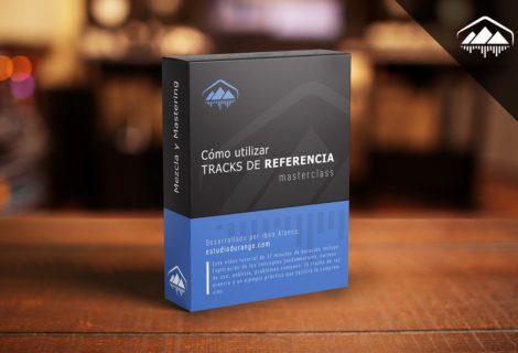 MEZCLAR Y MASTERIZAR con Tracks de Referencia