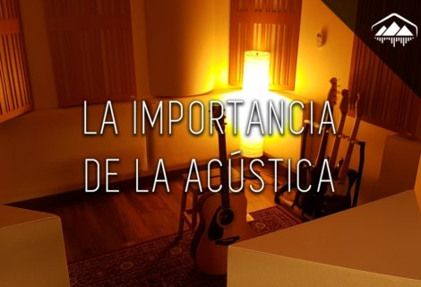 La IMPORTANCIA de la ACÚSTICA en el Home Studio