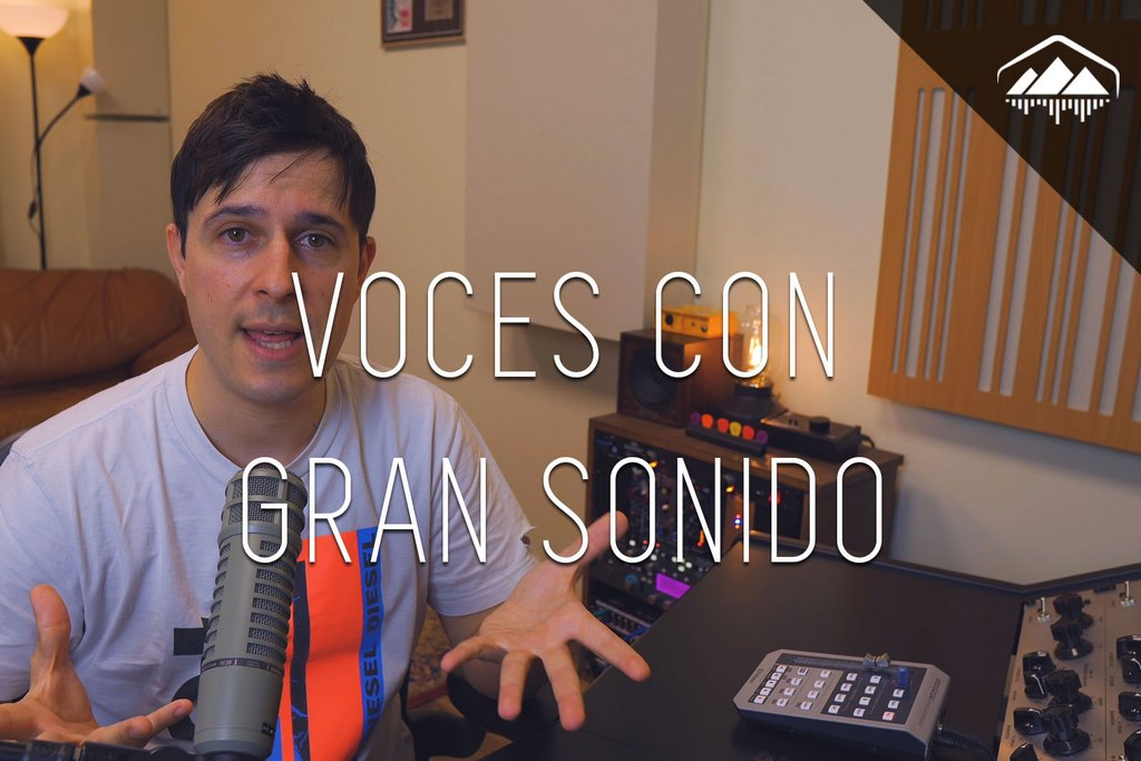 VOCES CON BUEN SONIDO EN LA MEZCLA