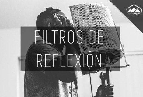 GRABAR VOCES CON FILTROS DE REFLEXIÓN